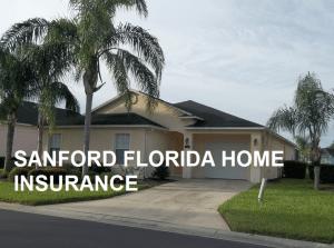SANFORD FLORIDA HOME INSURANCE