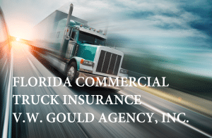 FLORIDA, COMMERCIAL, TRUCKERS, INSURANCE
